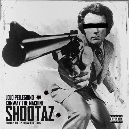 """SHOOTAZ"" JOJO PELLEGRINO FT. CONWAY THE MACHINE"