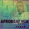 AFROBEAT Mix 2020 LOW TEMPO DJ TOPS- Burna Boy, Davido, Yemi , Wizkid, Joeboy, Tekno, Mr Eazi