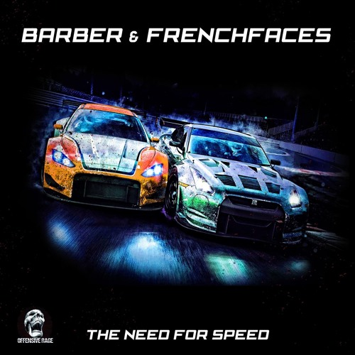 1. Frenchfaces & Barber ft. MC Raise - The Need For Speed