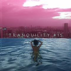 Tranquility #15   Chromatic Daydream