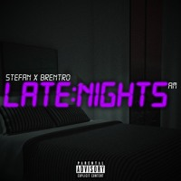 Late Nights - Stefan x Brentro Artwork