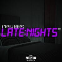 Late Nights - Stefan x Brentro Artwork