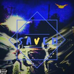 SAVED (prod by Blanq beatz)