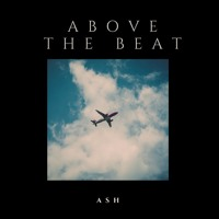 ASH - Above the beat Artwork