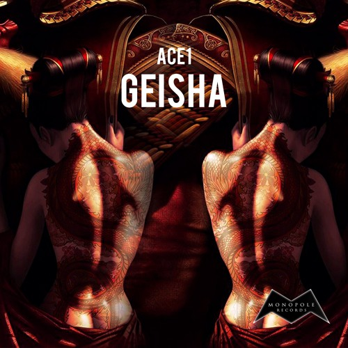 ACE1 - Geisha 芸者【OUT NOW】