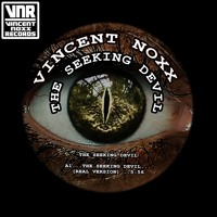 Vincent Noxx - The Seeking Devil / FREE DOWNLOAD