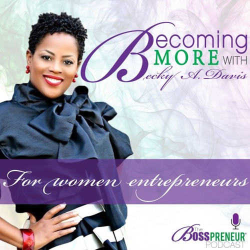 Becoming More With Becky A Davis Trailer