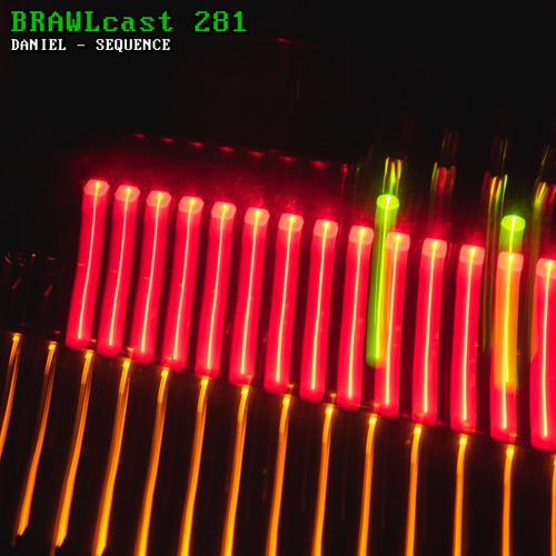 BRAWLcast 281 DANIEL - Sequence