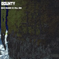 BOUNTY - REVO AHUNNA & 3 MILL ROD Artwork