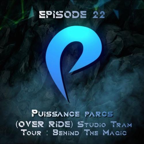 Episode 22 - (OVER-RIDE) Studio Tram Tour : Behind The Magic