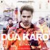Download Dua Karo (Full Song) - Street Dancer 3D   Varun Dhawan,Shraddha K   Arijit Singh, Bohemia, Sachin Mp3