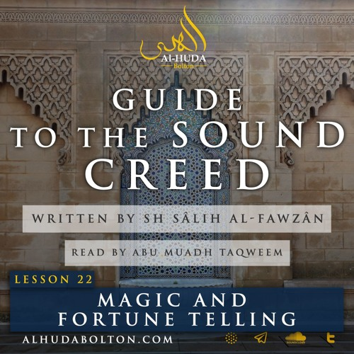 Sound Creed #22: Magic And Fortune Telling