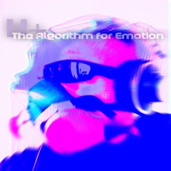 The Algorithm for Emotion