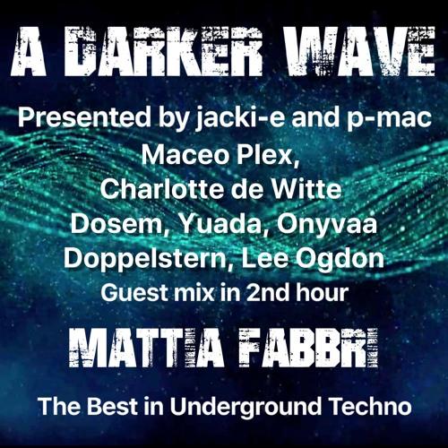 #256 A Darker Wave 11-01-2020 with guest mix in 2nd hr by Mattia Fabbri