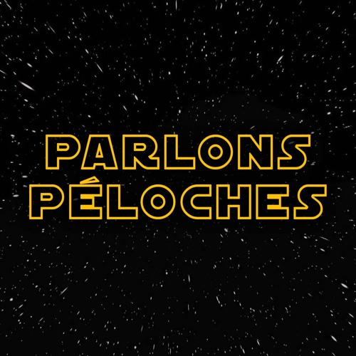 Parlons Péloches #63 - Le film Star Wars
