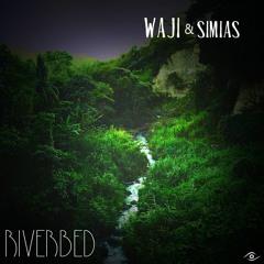 Waji & Simias  ▶ RiverBed