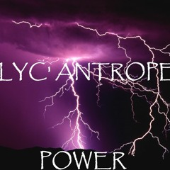 LYC'ANTROPE - POWER [ Acidcore ]