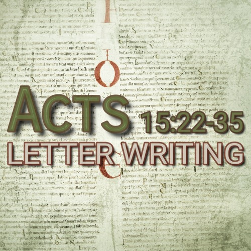 Acts 15:22-35 (preacher: Khumbalani Sibanda)