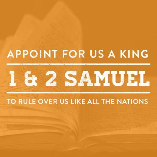 A Survey of 1 & 2 Samuel | Brian Albert (January 5, 2020)