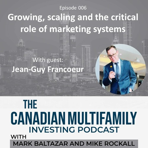 Growing, Scaling and the Critical Role of Marketing When Building a Multifamily Portfolio