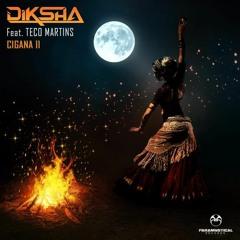 Diksha Feat. Teco Martins - Cigana II