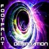 Orso B....Presents.... FOOTPRINT -  DESTINATION .MP3