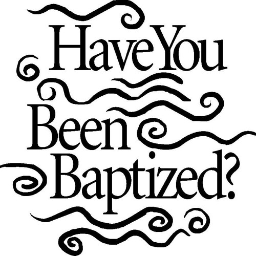 Baptism - what's that about?