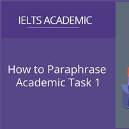 How to paraphrase academic task 1