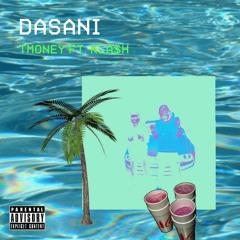 Dasani - T Money X KLA$H