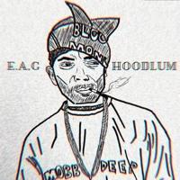 E.A.G Hoodlum Artwork