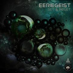 Eeriegeist - Set & Reset EP - Promo Mix