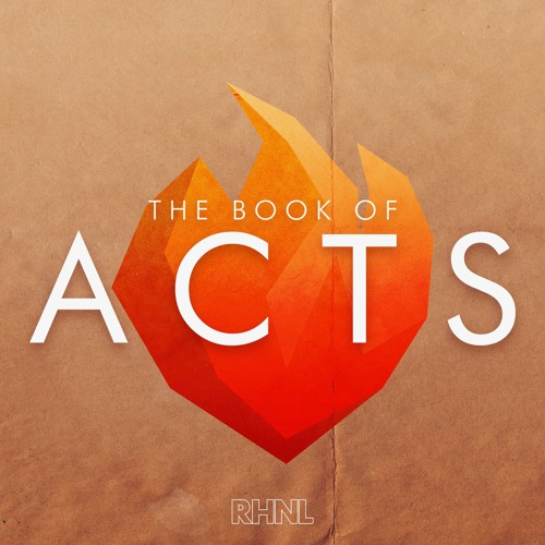 Acts | The Acts of Jesus Continue . . .