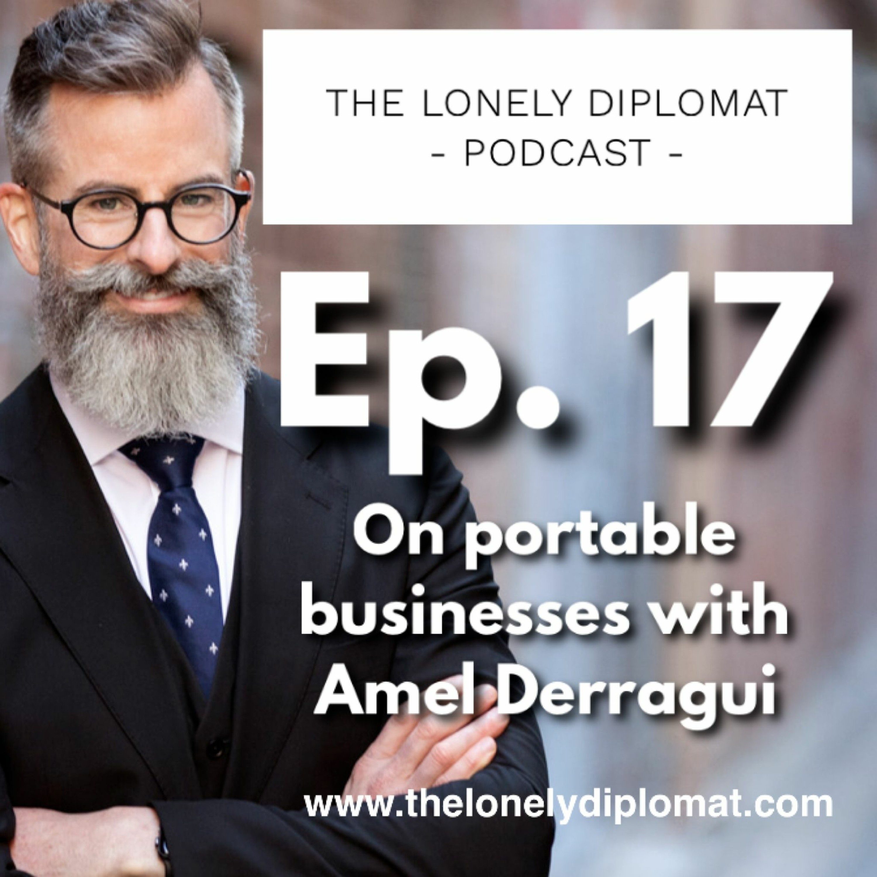 Ep. 17 - On portable businesses with Amel Derragui