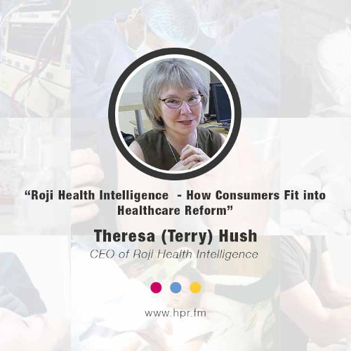 Roji Health Intelligence  - How Consumers Fit into Healthcare Reform