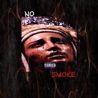 No Smoke Feat. Yung Benji Artwork