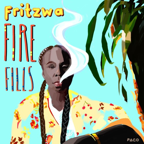 """""""Fire Fills"""" -  Fritzwa """