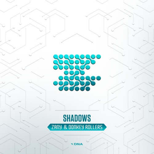 Shadows [feat. Donkey Rollers]
