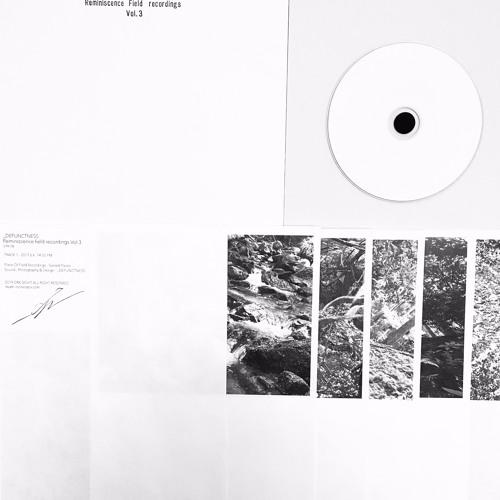 Reminiscence Field recordings Vol.3
