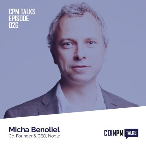 Talks -- Micha Benoliel, Co-Founder and CEO of Nodle
