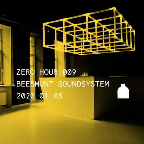 Zero Hour 009: Beesmunt Soundsystem