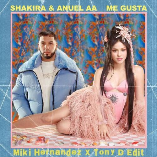 Anuel AA, Shakira - Me Gusta (Miki Hernandez & Tony D. Edit)
