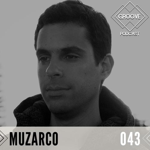 GROOVE Podcast 043 | 2020 -  Muzarco