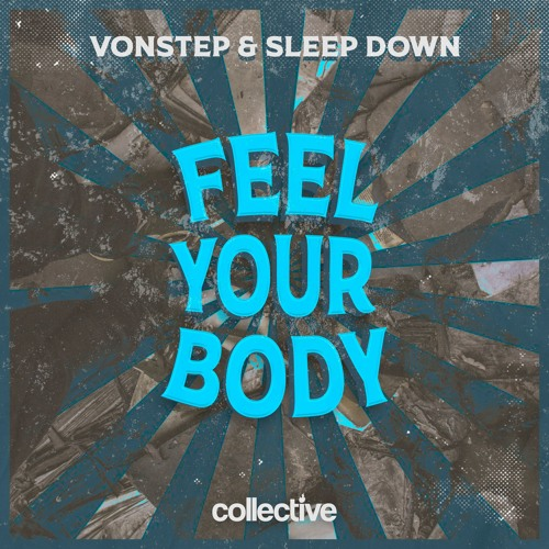 Vonstep & SLEEP DOWN & -Feel Your Body