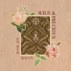 Wild & Precious