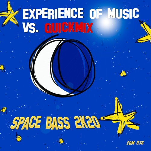 Experience Of Music vs. Quickmix - Space Bass 2k20 (I Feel Love Remix) - SNIPPET