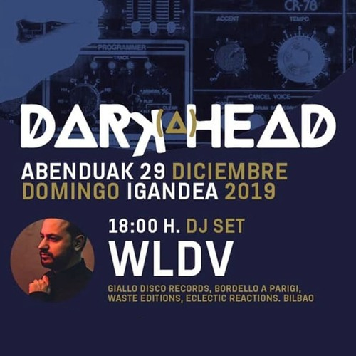 WLDV - Dark-A-Head Vinylset 29 - 12 - 2019