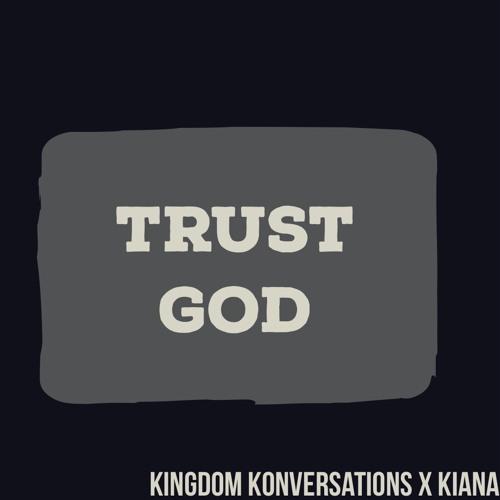 Trust God Audio Blog