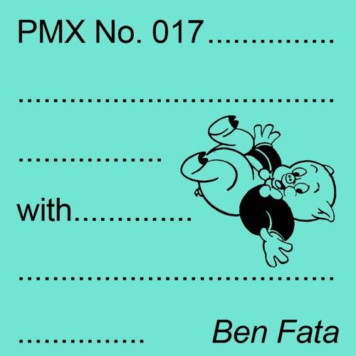 PMX017 | Ben Fata