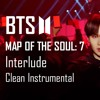 BTS MAP OF THE SOUL: 7 - Interlude Shadow - Clean Instrumental