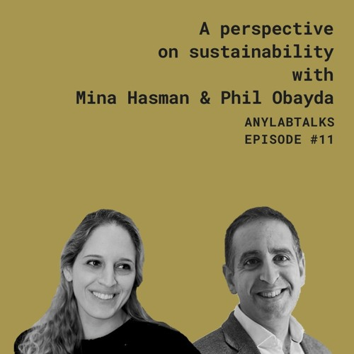 A perspective on Sustainability with Mina Hasman and Phil Obayda